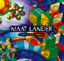 Maat Lander - Seasons Of Space - Book 1