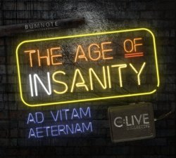 The C:Live Collective - The Age Of Insanity