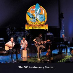 John Lees' Barclay James Harvest - The 50th Anniversary Concert