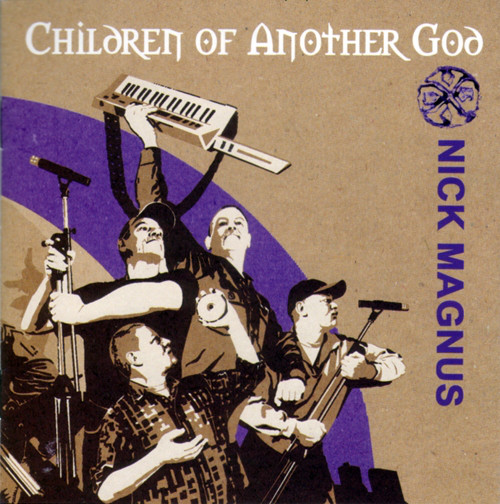 Cover of Nick Magnus - Children Of Another God (2010)